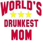 World's Drunkest Mom