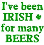 I've Been Irish For Many Beers