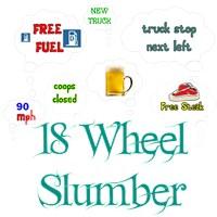 18 Wheel Slumber
