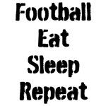 Football Eat Sleep Repeat