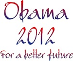 Obama 2012 For A Better Future