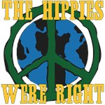 The Hippies Were Right