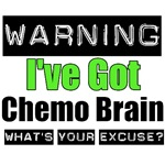 Warning Chemo Brain Cancer T-Shirts & Gifts