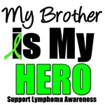 My Brother is My Hero Lymphoma T-Shirts