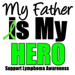 My Father is My Hero Lymphoma T-Shirts