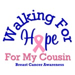 Walking For Hope For My Cousin T-Shirts
