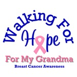 Walking For Hope & Grandma Breast Cancer T-Shirts