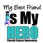 Best Friend Thyroid Cancer Hero T-Shirts & Gifts