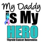Daddy Thyroid Cancer Hero T-Shirts & Gifts