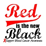Red is The New Black Blood Cancer T-Shirts