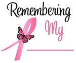 Breast Cancer Remembrance T-Shirts & Gifts