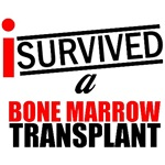 I Survived a Bone Marrow Transplant T-Shirts