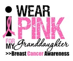 I Wear Pink For My Granddaughter T-Shirts & Gifts