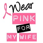 I Wear Pink Ribbon For My Wife Label T-Shirts