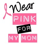 I Wear Pink Ribbon For My Mom Label T-Shirts
