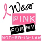 I Wear Pink Ribbon For Mother-in-Law Label Shirts