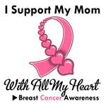 Breast Cancer I Support My Mom T-Shirts & Gifts