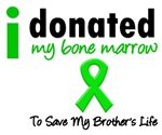I Donated My Bone Marrow To Save My Brother Tees
