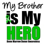 My Brother is My Hero Bone Marrow Donor Shirts