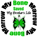 My Bone Marrow Saved My Brother's Life Shirts