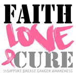 Faith Love Cure Breast Cancer Shirts