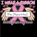 Personalize I Wear a Pink Ribbon Shirts
