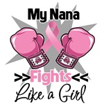 My Nana Fights Like a Girl Breast Cancer Shirts