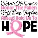 Breast Cancer Celebrate Honor Fight Hope Shirts