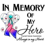 In Memory of My Hero Thyroid Cancer Shirts