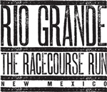 Rio Grande: The Racecourse Run