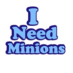 I Need Minions Blue 2