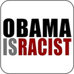 Obama Is Racist