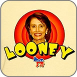 Looney Nancy Pelosi