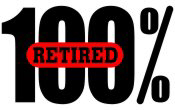100 Percent Retired