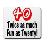 40 Twice