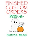 Finished Custom Peek-A-Boo Ghost Orders