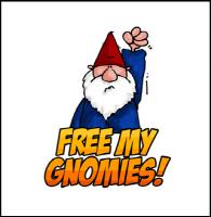 Free my gnomies!