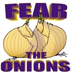 Fear the Onions