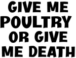 Give me Poultry