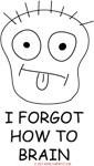 I Forgot How To Brain (by Josh)