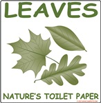 Leaves- Nature's Toilet Paper