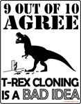 T-rex Cloning- Bad Idea