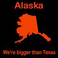 Alaska: We're Bigger Than Texas