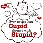 Anti-Valentine's Day Stupid Cupid T-shirt Gifts