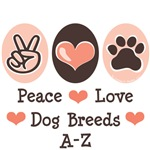 Peace Love Dog Breed T-shirt Gifts