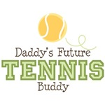 Daddy's Future Tennis Buddy Baby Kids T shir