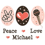 Peace Love Michael T shirts Tees Gifts