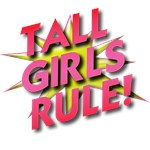 Tall Girls' Stuff