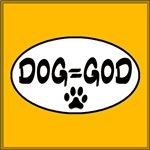 Dog Equals God White Oval