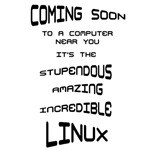 Linux Coming Soon